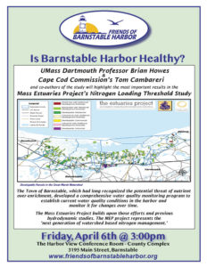 Mass Estuaries Project Study of Barnstable Harbor Poster for the Event 4/6 @ 3pm